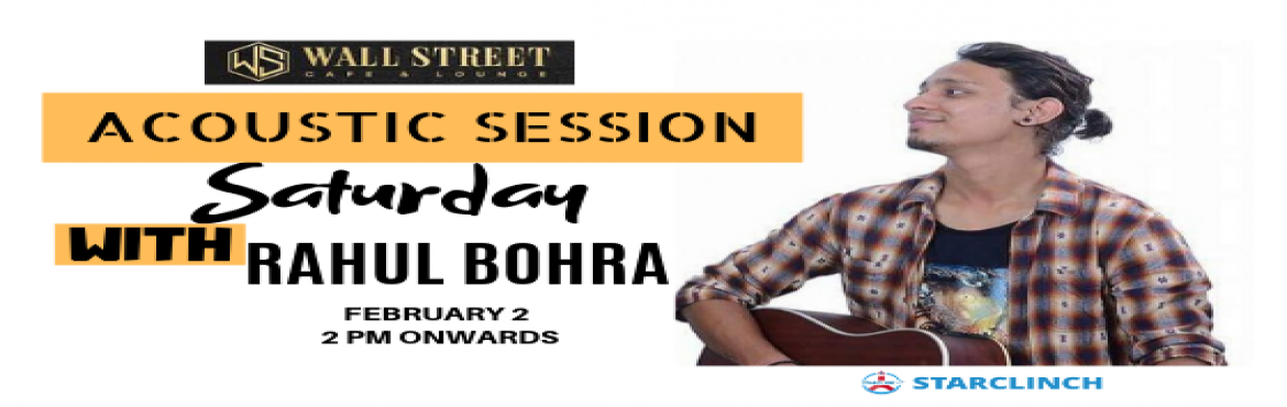 Book Online Tickets for Rahul Bohra - Performing LIVE at Wall St, New Delhi.   If you\'re a Bollywood song lover then you should come to enjoy a soul of Bollywood songs with the unplugged volume of sound with Swar a Soul of Music at Wallstreet Cafe on 2nd Feb at 2 pm onwards.       SWAR, a Delhi-based band