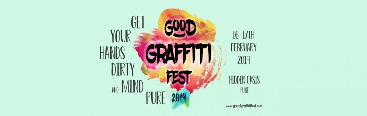 Book Online Tickets for Good Graffiti Fest 2019, Pune. Good Graffiti Fest is back again! 4th edition of #GGF is being celebrated at Hidden Oasis, Pune on Sunday, 17th Feb 2019. We shall all gather to meet like-minded people, to interact with some phenomenal change-leaders, participate in some transformat