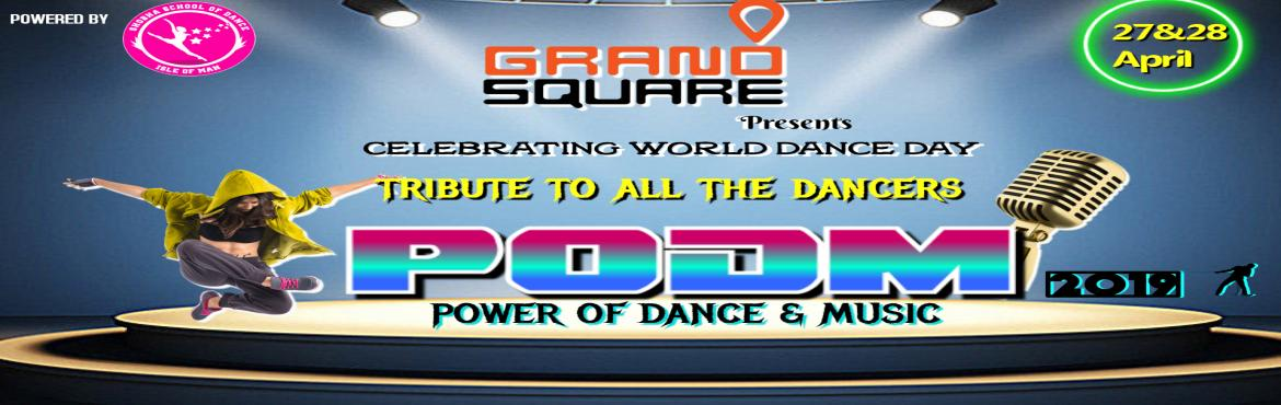 Book Online Tickets for PODM 2019 - POWER OF DANCE AND MUSIC 201, Chennai. PODM 2019  POWER OF DANCE & MUSIC Insearch of hidden talent in the field of Dance & Music at all age groups. This competition caters in four different categories - SUBJUNIORS-JUNIORS-TEENS-SENIORS. This competition is organised for the