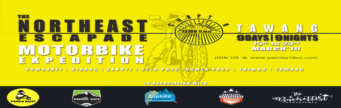 Book Online Tickets for The NorthEast Escapade 2019 | Motorcycle, Guwahati.   We, here atNORTH EAST ESCAPADE, are highly pleased to welcome you toTHE EASTERN HIMALAYANranges ofARUNACHAL PRADESH, the land of theDawnlitmountains. Witness the mystifying landscapes of Himalayan ranges as you r
