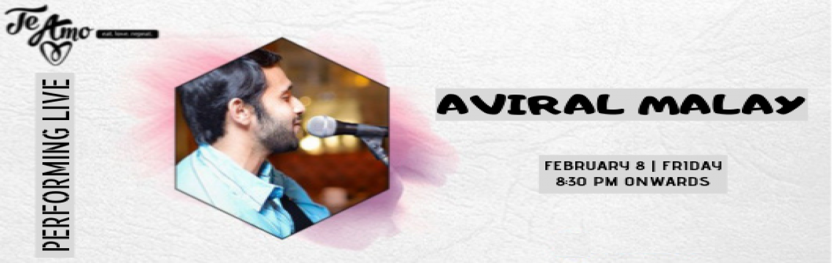 Book Online Tickets for Aviral Malay - Performing LIVE At Te Amo, New Delhi. Music gives a soul to the universe, wings to the mind, flight to the imagination and life to everything. So get ready for the mesmerizing night with full of sweet music, Burans Aviral Malay is performing live at Te Amo, Ansal Plaza on 8th Feb 8:30 pm