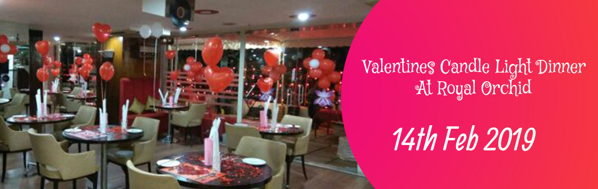 Book Online Tickets for Valentines Candle Light Dinner At Royal , Bengaluru. Surprise your special one with exciting candlelight dinner at Royal Orchid. Make them feel special on your special day. Inclusions   Price includes dinner for a couple (2 people). Table Decoration: Rose petals and candles Drinks: 2 Mocktail