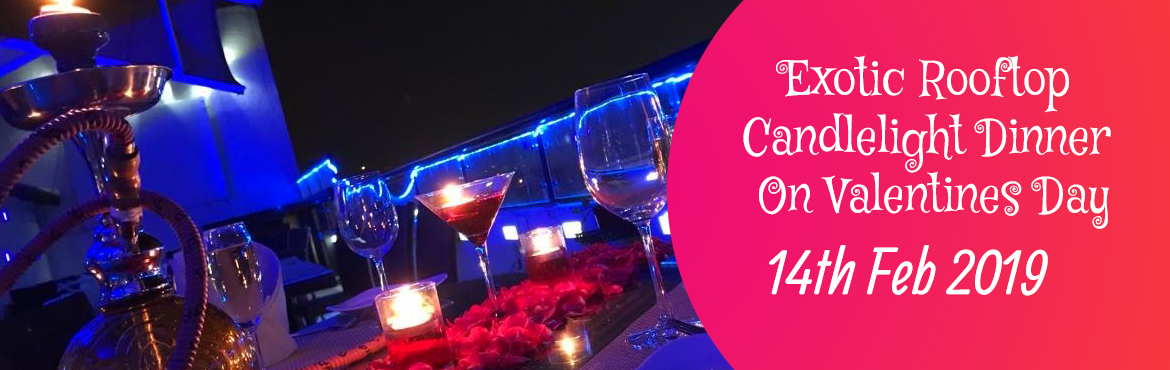 Book Online Tickets for Exotic Rooftop Candlelight Dinner On Val, Bengaluru. Dine under the stars with the panoramic view of the city lights. The fresh breeze combined with the live music makes it an exquisite experience for your special day. Inclusions   Price includes dinner for a couple (2 people). Table Decoration: R