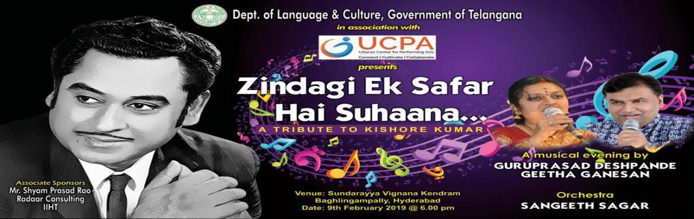 Book Online Tickets for Zindagi ek safar hai suhaana, Hyderabad. The much awaited musical evening named as \