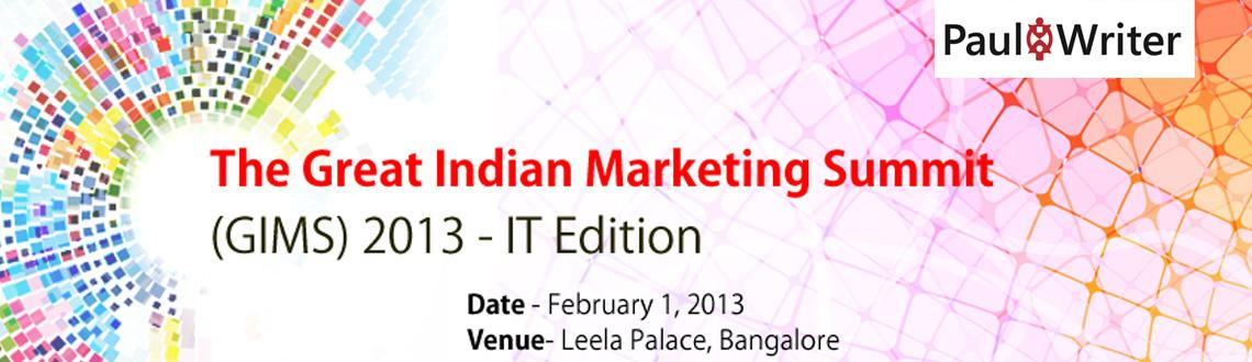 Book Online Tickets for The Great Indian Marketing Summit - IT E, Bengaluru. The Great Indian Marketing Summit - IT Edition - Bangalore  Tired of rehashing the same plans, year after year? Not sure whether you have the right metrics (or any metrics) to measure success? Are your bosses asking you whether you are follow