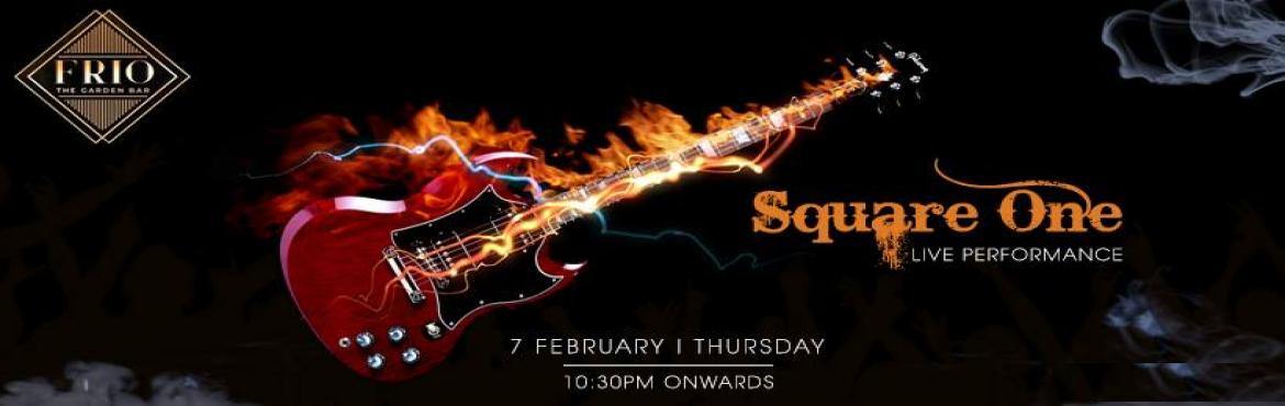 Book Online Tickets for Square One Band - Performing LIVE at Fri, New Delhi.   \
