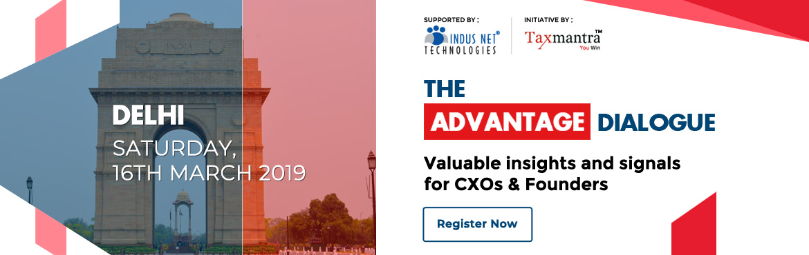 Book Online Tickets for The Advantage Dialogue - TAD 2019 Delhi , Gurugram.  The Advantage Dialogue 2019 is a 3 city tour by Taxmantra Global.Taxmantra Global is a global taxation and law firm serving leading tech companies, established and emerging businesses.The Advantage Dialogue 2018 at Bangalore was
