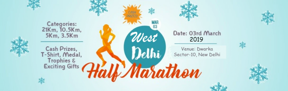 Book Online Tickets for West Delhi Half Marathon, Delhi. West Delhi HalfMarathonis an initiative ofRunCrew India Groupto fight and spread awareness regarding the various social & environmental issues. In today\'s sedentary lifestyle, being fit and promoting the significanc