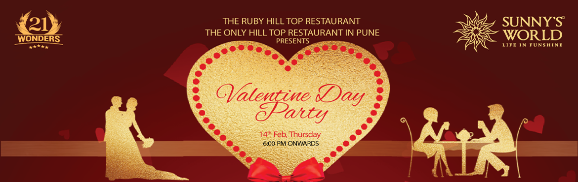 Book Online Tickets for Valentine Day Party 2019, Pune.  Valentine Day Party 2019   Valentine\'s Day Party- February 14, 2019 Pune\'s Pride - Sunny\'s World Presents Valentine\'s Day Party on 14 Feb. 2019. Romantic eve with many surprises Get Ready for The Gala Night under stars with your loved