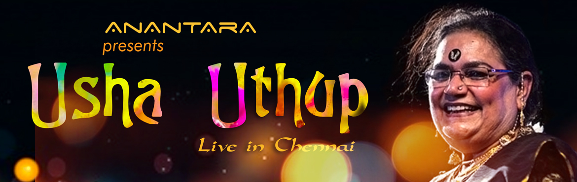 Book Online Tickets for USHA UTHUP Live in Concert, Chennai, Chennai. Every legendary singer has a firm classically trained background…very few, rare musicians have earned reputation and have evolved themselves into not just amazing performers, but legends themselves, setting our musical hearts on fire ! They ar