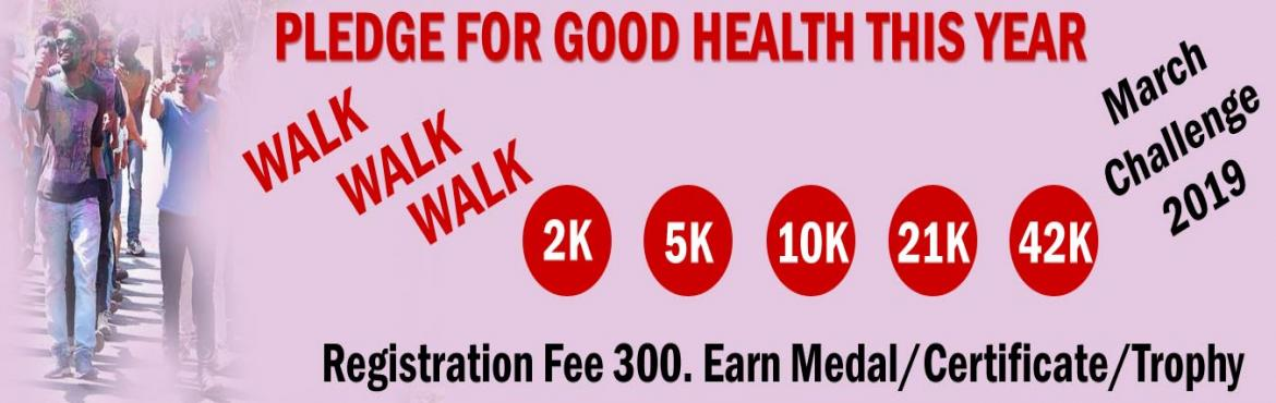 Book Online Tickets for 2K/5K/10K/21K/42K Walk March Challenge 2, Kolkata.  March Challenge 2019 2K/5K Walk/Jog 22 days in a monthComplete Your Walk in Your Own Time at Your Own Pace Anywhere in the World! OVERVIEW EVENT DESCRIPTION: Walk/Jog from any location you choose. You can walk, jog on the road, o