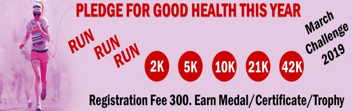 Book Online Tickets for 2K/5K/10K/21K/42K Run March Challenge 20, Noida. March Challenge 2019 2K/5K Run/Jog 22 days in a monthComplete Your Walk in Your Own Time at Your Own Pace Anywhere in the World! OVERVIEW EVENT DESCRIPTION: Run/Jog from any location you choose. You can Run, jog on the road, on the tra