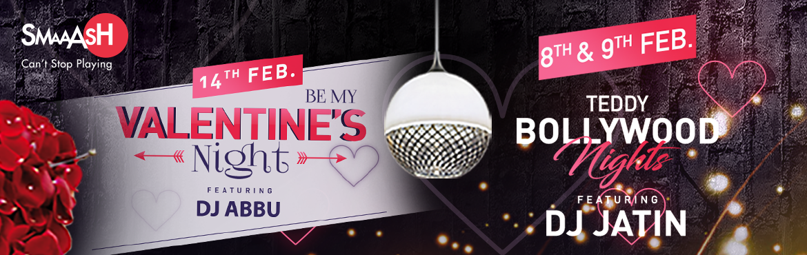 Book Online Tickets for Teddy Bollywood Nights ft. DJ Jatin at S, Hyderabad. VALENTINE\'S SPECIAL WEEK AT SMAAASH Inorbit MallBid goodbye to cliche\' romantic dates and spend this Valentine\'s Day with your loved ones at Smaaash!  INCLUSIONS:   2 games of Bowling + 2 VR Finger Coaster _ 2 Beer/Mocktails +Any 2 Starters f
