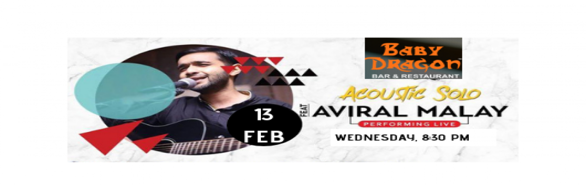 Book Online Tickets for Aviral Malay- Performing Live at Baby Dr, Noida. Music gives a soul to the universe, wings to the mind, flight to the imagination and life to everything. So get ready for the mesmerizing night with full of sweet music, Aviral Malay is performing live at Baby Dragon Bar & Restaurant 13th Feb 8:3