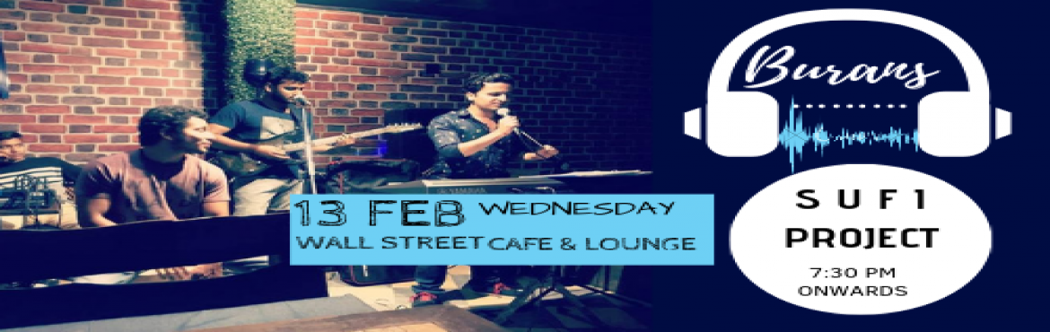 Book Online Tickets for Burans - Performing Live at Wall Street , New Delhi. Music is a language that doesn\'t speak in particular words. It speaks in emotions, and if it\'s in the bones, it\'s in the bones. So, Turn your regular weekday evening into an evening full of music with Burans band performing live at \'Wall Street C