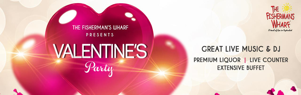 Book Online Tickets for Valentines Party at The Fishermans Wharf, Hyderabad. On 14 th Feb 2019  The Fisherman\'s Wharf  Hyderabad with Special Live Band (Sandy Gago E Pacheco and Anthony Fernandes ) all the way from GOA   and  In-house DJ   &  entertainment  at Lush green lawn and