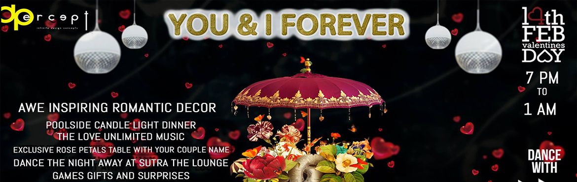 Book Online Tickets for You and I Forever at The Lalit Ashok Ban, Bengaluru.  This Valentine\'s Day Escape for a Romantic Poolside Celebration @ The Lalit Ashok Bangalore .This City Hotspot Is Offering A Hint Of Paris,The City of Lovers Which Surely Is Going To Make It A Night You Will Remember.