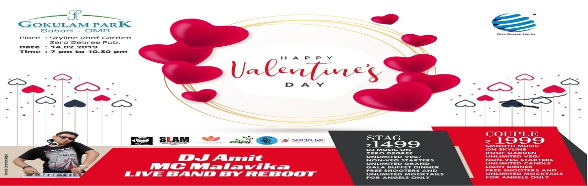 Book Online Tickets for Happy Valentine Day, Chennai.   Event Highlights: DJ Amit Emcee Malavika Live Band by REBOOT Unlimited veg / non veg starters Unlimited grand GALA buffet Rs.1499/- Onwards.