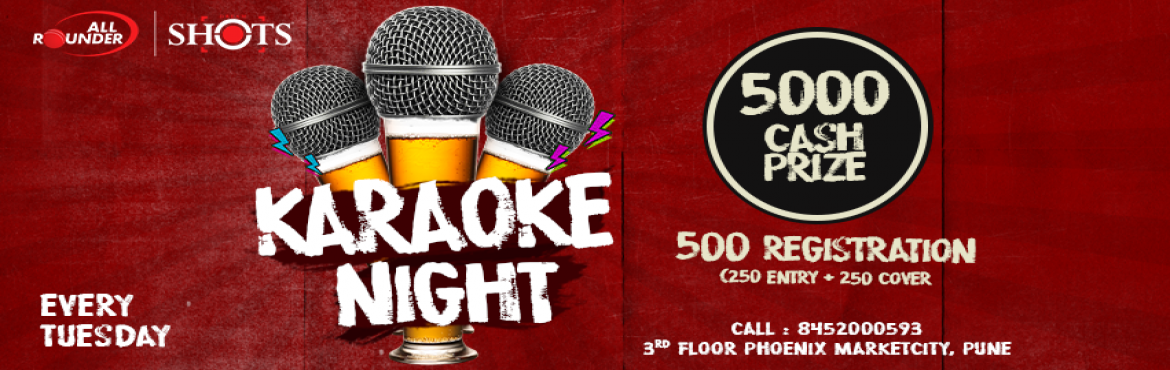 Book Online Tickets for karaokenight @ all rounder shots, Pune.  Let your vocal cords loose at AllRounder Shots every Tuesday!Karaoke night is the only event when even bathroom singers get a chance to sing out in the open without being judged, in front of a live audience. So no matter how good/bad your singi