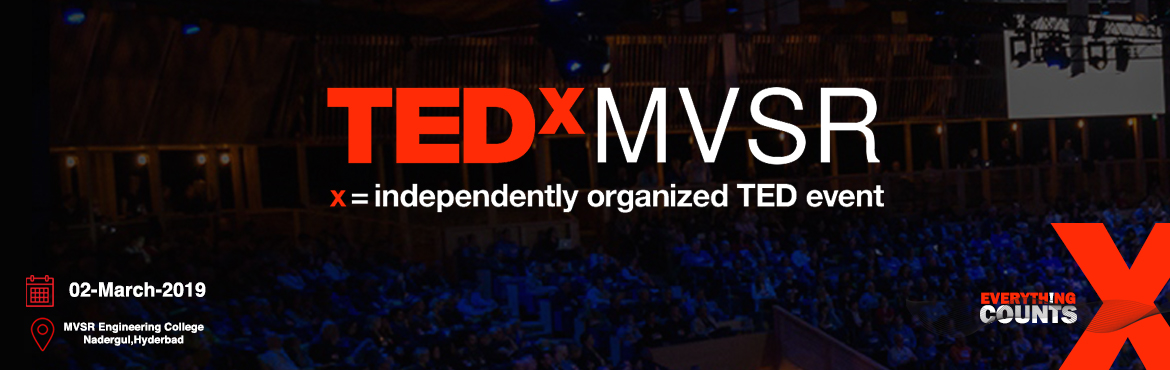 Book Online Tickets for TEDxMVSR | March-02-2019, Dawoodkhan.   In the spirit of ideas worth spreading, TEDxMVSR is a student run independently organized TED event.It is a full-day conference on the 2nd of March 2019, with around 10+ speakers,4+ performers, Curated from thought leaders