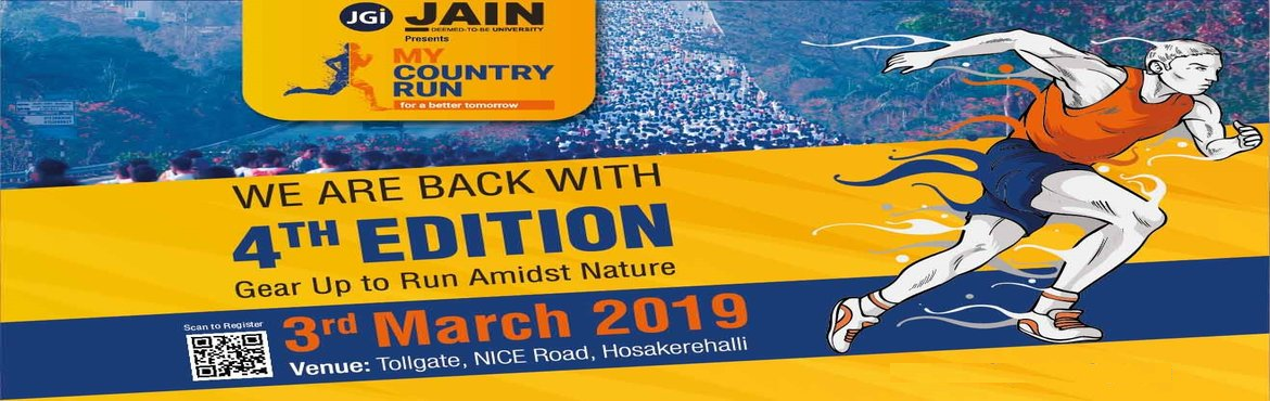 Book Online Tickets for My Country Run, Bengaluru. My Country Run   Jain University, with a vision to empower talent through its innovative learning experience, has become an educational hub for millions of young minds hailing from more than 35 countries. Jain University enlightens each and every asp