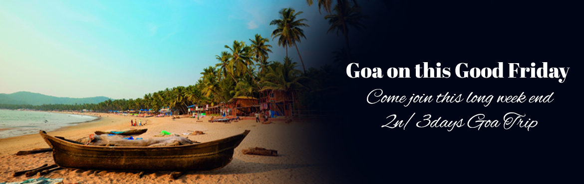 Book Online Tickets for Goa on this Good Friday - 2n/3days Goa T, Vagator. Vagator Beach is split into two main beaches by a seaside headland which holds the car park and lots of stalls selling trinkets, clothes, soft drinks and snacks. As you face the sea, on your right is North Vagator Beach (Big Vagator) and on your left
