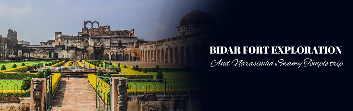 Book Online Tickets for Bidar Fort Exploration And Narasimha Swa, Hyderabad. Bidar Fort Trip AND NARSIMA SWAMY TEMPLE TRIPVenue: Bidar, Karnataka (140 Kilometers from Hyderabad)Difficulty: Mild and FunRisk: NoneTrek days: ONE DAYWe shall be starting at 6 am and back on same day by evening 8 pm.6AM: Start to wards bidar8 am: B