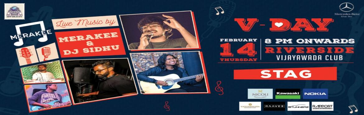 Book Online Tickets for Valentines day Party , Vijayawada.     For the first time in Vijayawada, presenting one of the top telugu live bands Band Merakee followed by dj Sidhu, winner of war of dj\'s.......