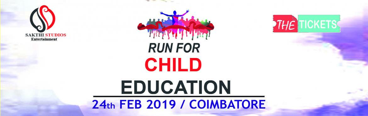 Book Online Tickets for RUN FOR CHILD EDUCATION - 2019, Coimbatore.   ABOUT EVENT - RUN-FOR-EDUCATE-A-GIRL-CHILDis a fund raising sporting event which is organized to support the cause of providing education for the underprivileged children, signifying 'Freedom through education'.