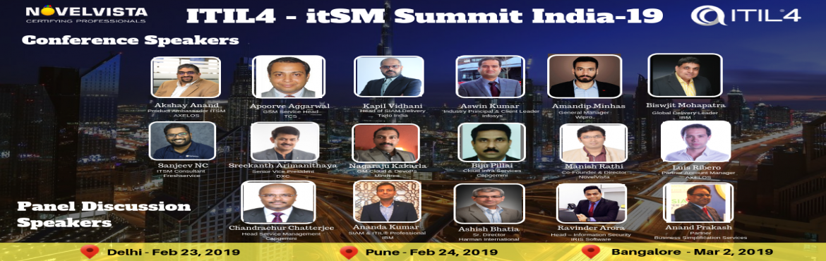 "Book Online Tickets for ITIL4 itSM Best Practice Sharing Summit , New Delhi. We are happy to invite you to attend the ITIL4 itSM Best Practice sharing Summit in India organized by NovelVista. This invitation-only event is a gathering of hundreds of ""thoughtful leaders & passionate doers"" from around the major"