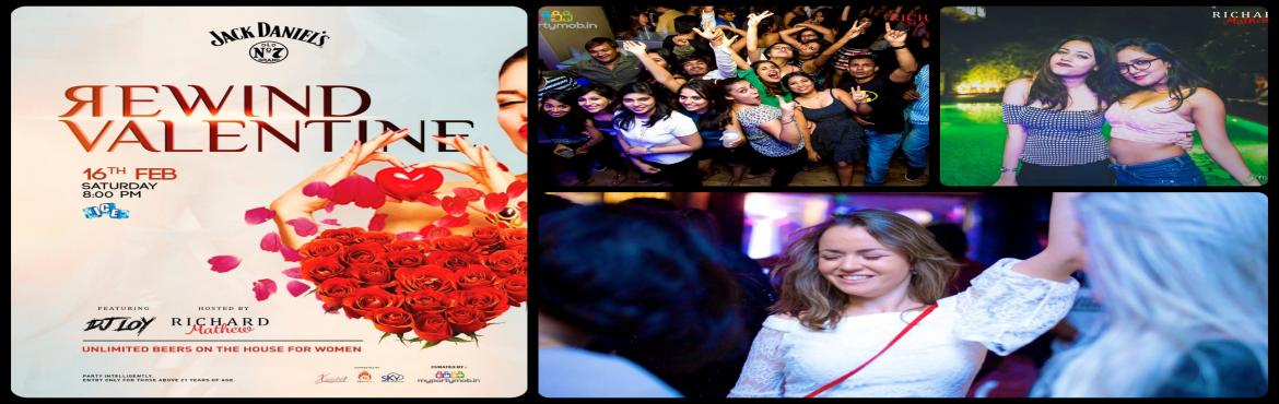 Book Online Tickets for Rewind Valentine - Poolside party with F, Bengaluru.   All the singles it\'s time for you to mingle !! This Saturday love won\'t be just in the air but EVERYWHERE As MYPARTYMOB brings you   REWIND VALENTINE - A poolside party With our favourite DJ LOY Sat Feb 16, 8pm