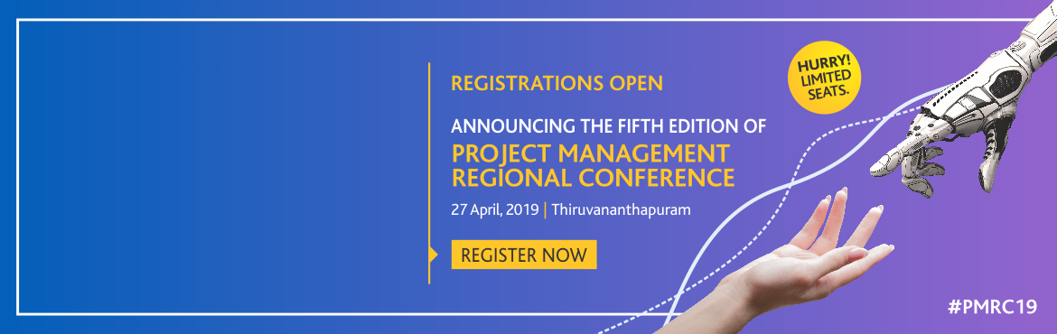 Book Online Tickets for Project Management Regional Conference, , Thiruvanan. PMI Trivandrum, Kerala Chapter is proud to host the fifth PMI India Project Management Regional Conference. This year we celebrate the 50th anniversary of PMI which is dedicated to the Project Manager and hence our conference is aptly themed:TR