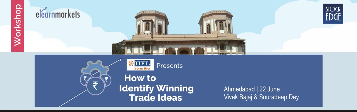 Book Online Tickets for How To Identify Winning Trade Ideas at A, Ahmedabad. Trading for a living is fast developing in India as a lucrative career option. This is a great opportunity for all market participants to build a profitable career by adapting trading strategies with different time frames and with different approache