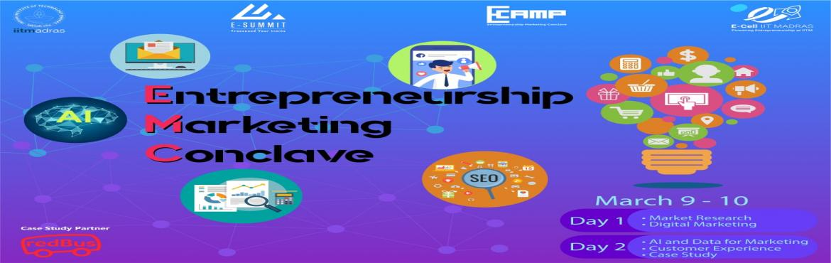 Book Online Tickets for Entrepreneurship Marketing Conclave , Chennai.  E-Cell, IIT Madras is delighted to present to you to the Entrepreneurship Marketing Conclave 2019.  Keeping the challenges involved in Startup Marketing noted, EMC envisions to enhance marketing skills of Startups and Marketing enthusias
