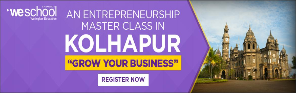 Book Online Tickets for Masterclass on Entrepreneurship, Kolhapur. Premier Business event of the year in KolhapurFamily Managed Businesses have to transform themselves to stay relevant, retain valuesand keep growing. They have to remodel the traditional businesses to be more innovativeand competitive.Welingkar Insti