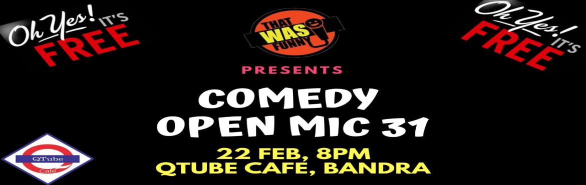 Book Online Tickets for Comedy Open Mic-31 FREE ENTRY, Mumbai. FREE ENTRY \
