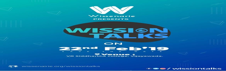 Book Online Tickets for Wission Talks, Vijayawada. About Wission Talks:  We \