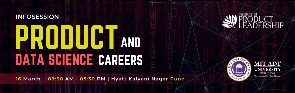 Book Online Tickets for Info Session on Product and Data Science, Pune. Career Growth often rewards to the one who continuously upskills and stays current with the industry. What got you here may not get you there! Are you wondering just what it takes to stand out in this crowd and take your career to the next level leve
