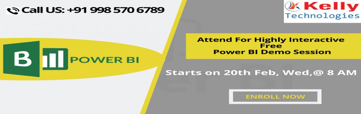 Book Online Tickets for Free Demo On Power BI Training-For Busin, Hyderabad.   Free Demo On Power BI Training-For Business Analytics Career Enthusiasts By Kelly Technologies On 20th Feb, 8 AM, Hyderabad About The Demo: Aspirants who are willing to secure a career in the advanced Business analytics tool of Power Bi can no