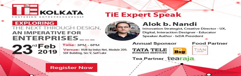 Book Online Tickets for TiE Expert Speak by Mr. Alok b. Nandi on, Kolkata.  TiE KolkataExpertSpeakon :\