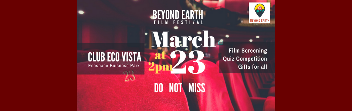 Book Online Tickets for Beyond Earth Film Festival, Kolkata. The sole purpose of BEFF is to develop a film culture that inspires and brings together all types of film makers, irrespective of their film making genre. BEFF also aims to appreciate and promote creativity in all forms, be it a film or photography t
