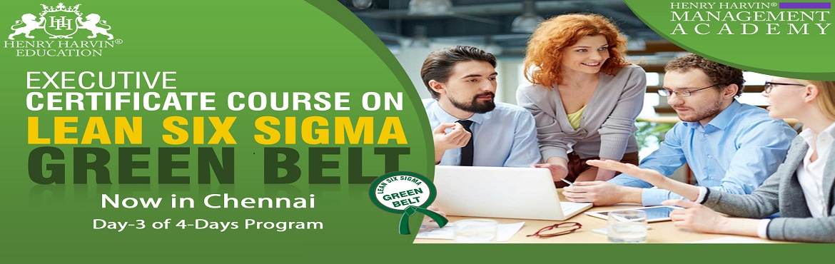 Book Online Tickets for Lean Six Sigma Green Belt Course by Henr, Chennai. Henry Harvin® Education introduces 1-days/8-hours Classroom Training Session. Based on this training, the examination is conducted, the basis which certificate is awarded. Post that, 6-months/12-hours  Classroom Action Oriented Sessions with