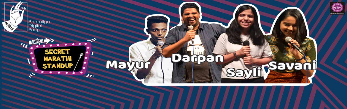 Book Online Tickets for Whistling Woods International presents t, Mumbai. Whistling Woods International presents to youSMS SecretMarathiStandup- Curated Mic  What:BhaDiPa, brings to you SecretMarathiStand-Up Curated Open Mic. Where the best ofMarathistand-up comedians f