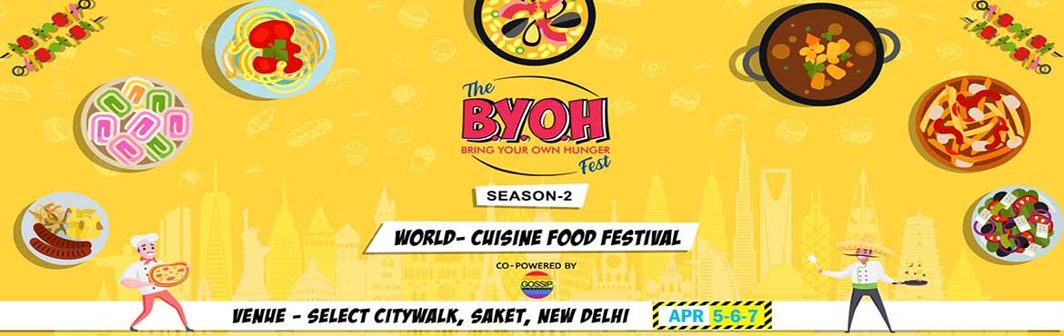 Book Online Tickets for BYOH FOOD FEST SEASON - 2, New Delhi.    Hello There Foodie! It's time for you to get your cooking equipment oiled and ready with your chef hats dusted because it is a three-day long celebration of food! Come and join us in this food carnival where we provide you with an oppor