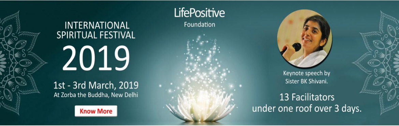 Life Positive International Spiritual Festival 2019 - New
