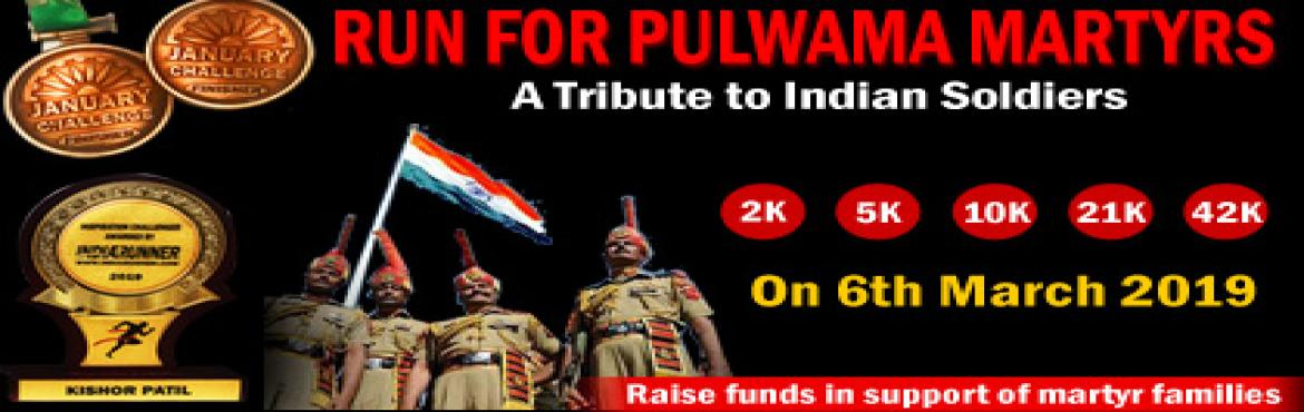 Book Online Tickets for RUN FOR PULWAMA MARTYRS, Mumbai. RUN FOR PULWAMA MARTYRS Complete Your Run in Your Own Time at Your Own Pace Anywhere in the World!OVERVIEWEVENT DESCRIPTION:RUN/Jog from any location you choose. You are... just switch on your mobile App of (Nike+ Running / Runtasti