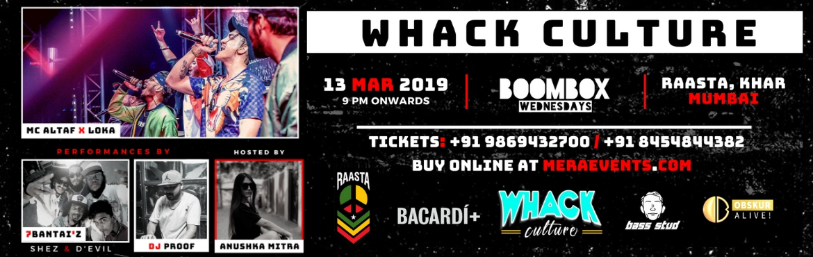 The Whack Culture is here Presenting a night Mumbai has been craving from a long time, we at Whack Culture have teamed up to bring the streets indoor