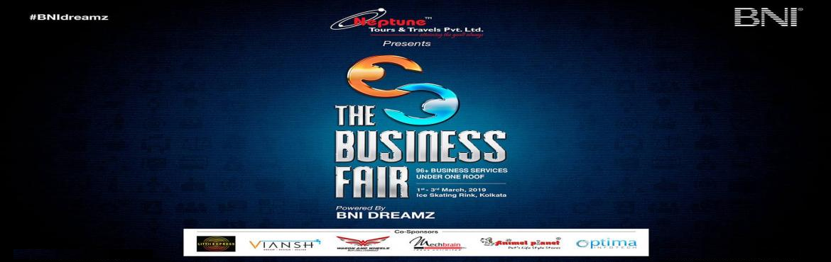 Book Online Tickets for The Business Fair 2019 by BNI Dreamz, Kolkata.   The Business Fair 2019 at Ice Skating Rink from 1st – 3rd March 2019, is slated to be one of Kolkata's biggest business networking events powered by BNI Dreamz, one of the leading chapters of BNI Kolkata CBD (A) region.      The C