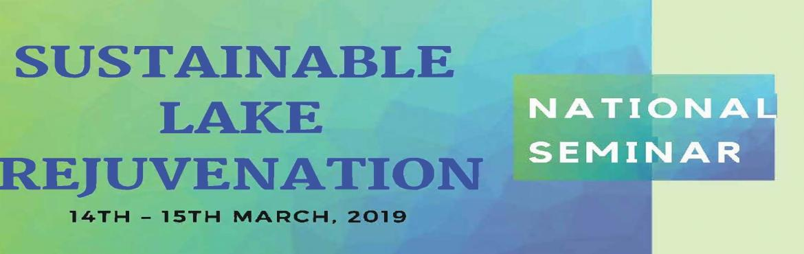 "Book Online Tickets for National Seminar on Sustainable Lake Rej, Trivandrum.   National Seminar on \'Sustainable Lake Rejuvenation\'    Translational Research and Professional Leadership Centre (TPLC), GEC Barton Hill, is organizing a two-day National Seminar on 'Sustainable Lake Rejuvenation"" from March"