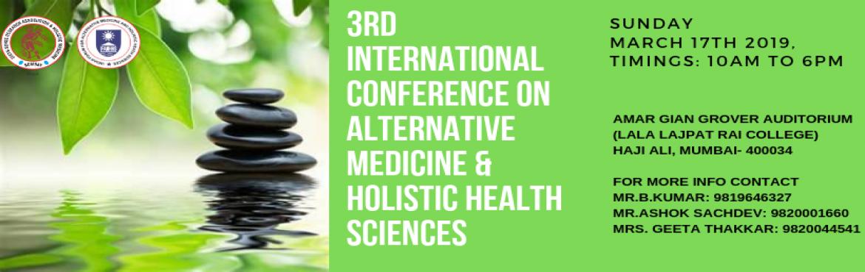 3rd International Conference on Alternative Medicine and Holistic Health  Sciences - Mumbai | MeraEvents com
